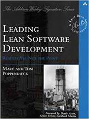 Leading Lean Software Development: Results Are not the Point (Addison-Wesley Signature Series (Beck)